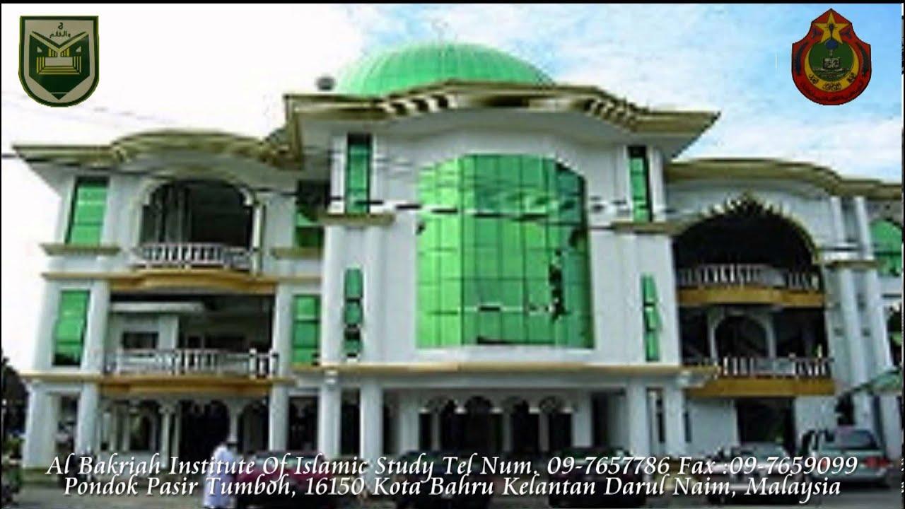 Pondok Kelantan Al Bakriah Institute Of Islamic Study ...
