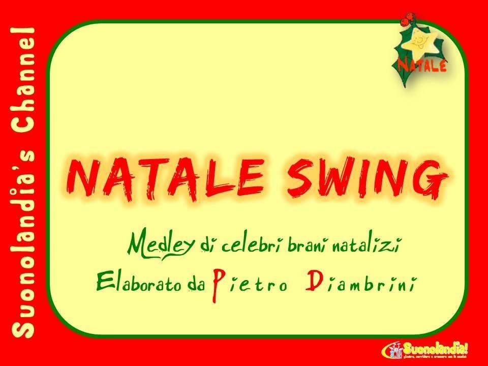 Canzoni Di Natale Bambini.Natale Swing Canzoni Di Natale Per Bambini Di Pietro Diambrini