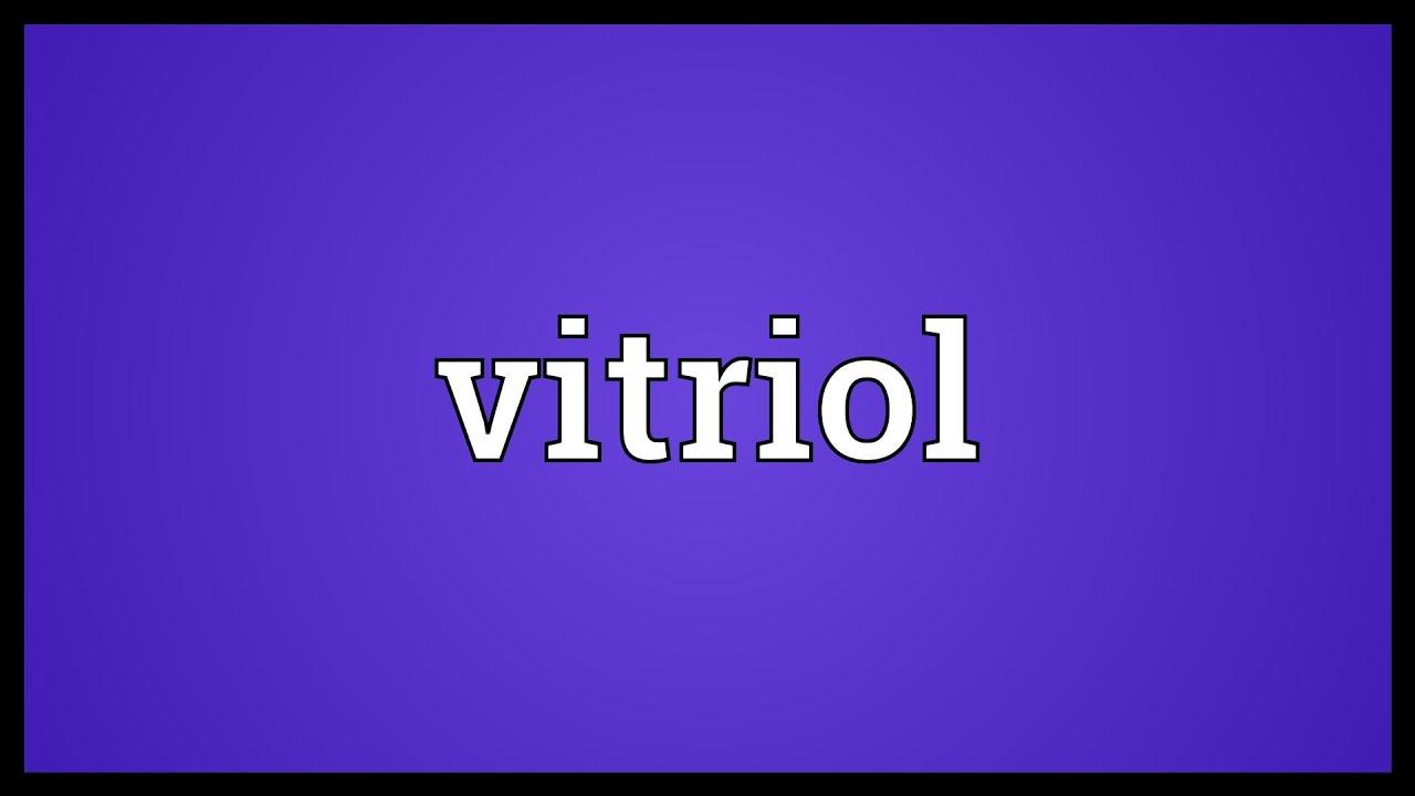 What is vitriol 50