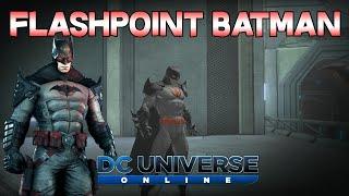 DCUO - Best Flashpoint Batman Style [2015]