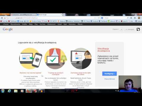 Weryfikacja dwuetapowa konta Google/Gmail/YouTube [PORADNIK]