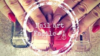 Tuto Nail Art facile #1 - Easyparapharmacie Thumbnail