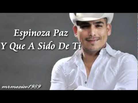 Espinoza Paz Y Que A Sido De Ti Nueva Cancion 2011 Avi Youtube