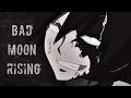 Fairy Tail AMV Bad Moon Rising mp3