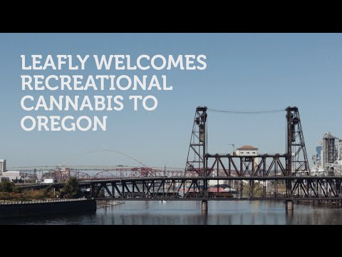 Leafly Welcomes Recreational Cannabis to Oregon