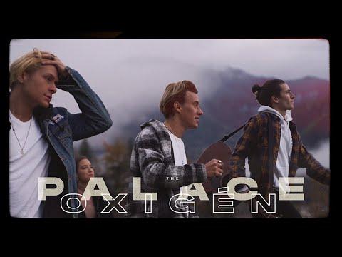 THE PALACE - OXIGÉN (HIVATALOS VIDEÓ)