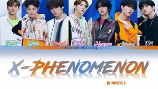 Gambar cover MONSTA X (몬스타엑스) - 'X-Phenomenon' (Color Coded Lyrics Eng/Rom/Kan/歌詞)