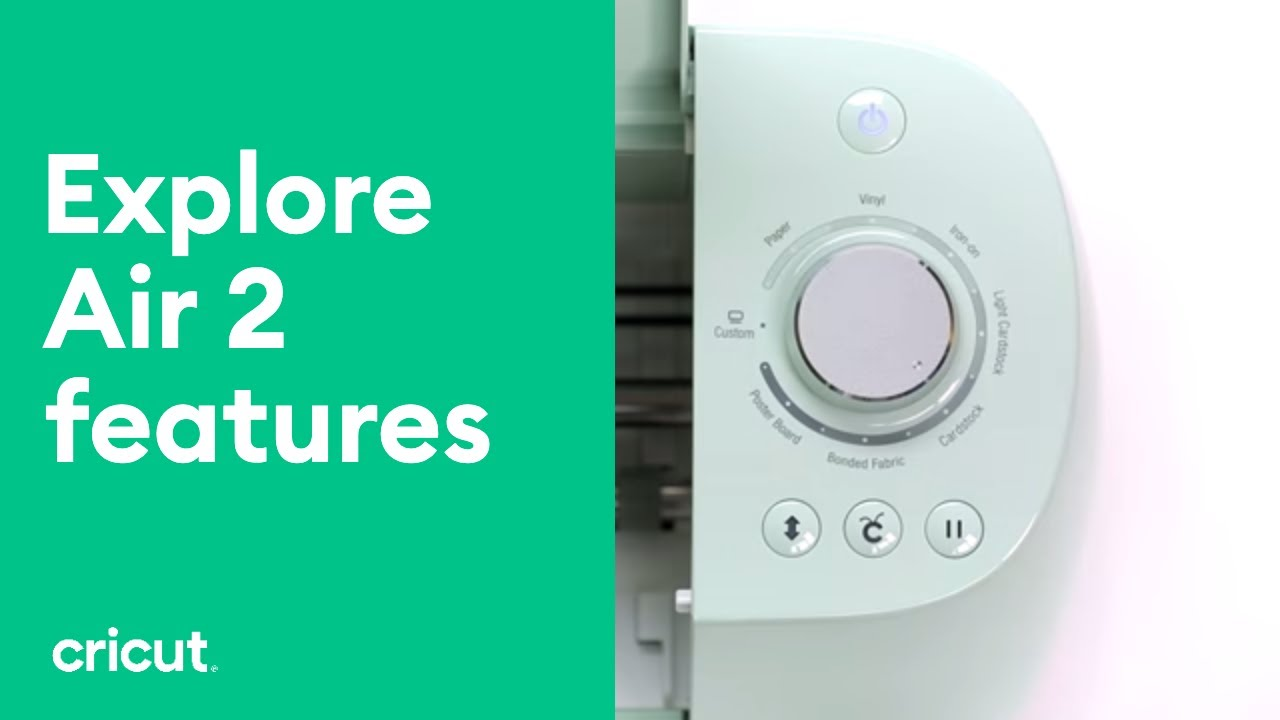 Cricut Explore Air™ 2 Features
