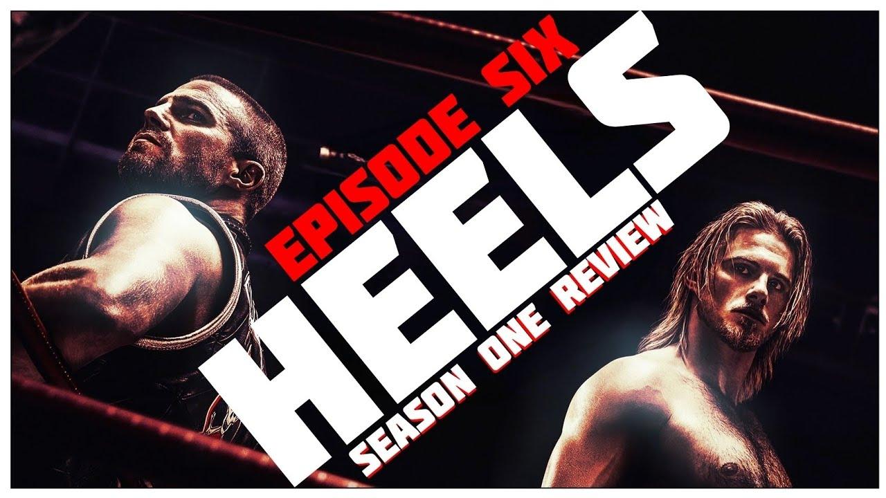 Download HEELS SEASON 1 EPISODE 6 REVIEW