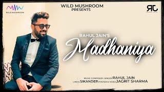 Madhaniya (Unplugged) Rahul Jain Mp3 Song Download