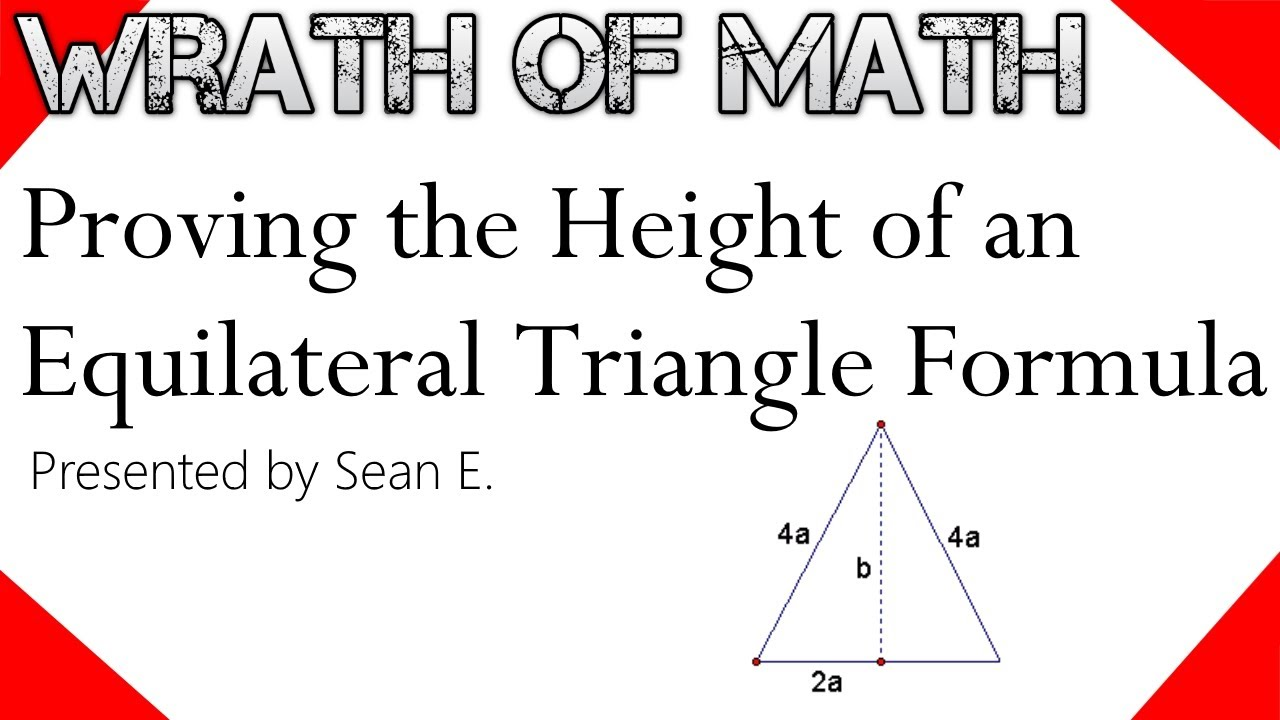 Proof Height Of An Equilateral Triangle Formula Youtube
