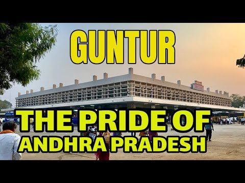 Guntur - The Real Capital of Andhra Pradesh | #Guntur | Best City of Andhra Pradesh | Guntur News