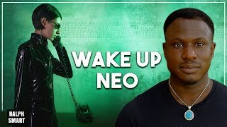 7 Signs You're Awake to the Matrix and Taking the Red Pill