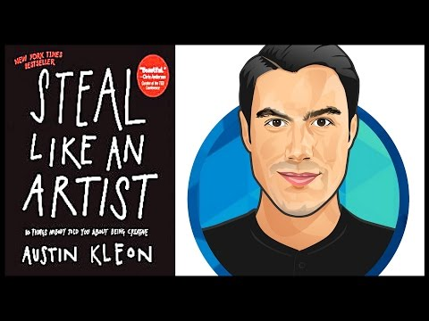 10 Best Ideas | STEAL LIKE AN ARTIST | Austin Kleon | Book Summary