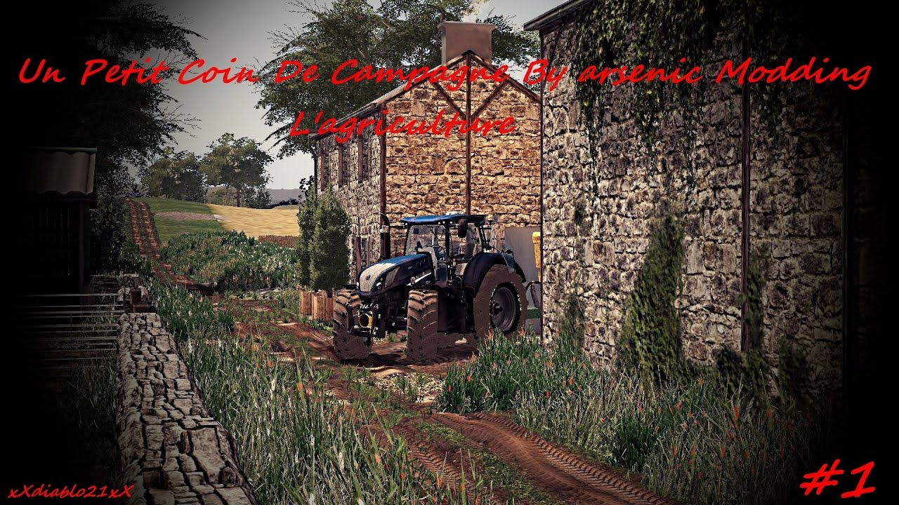 fs17 l agriculture on commence 1 un petit coin de campagne by arsenic modding youtube. Black Bedroom Furniture Sets. Home Design Ideas