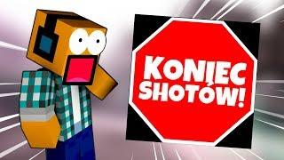 """Minecraft #350,5 -  """"Koniec shotów?!"""""""