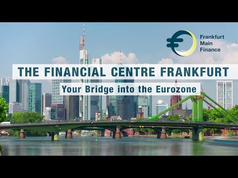 The Financial Centre Frankfurt - Your Bridge into the Eurozone