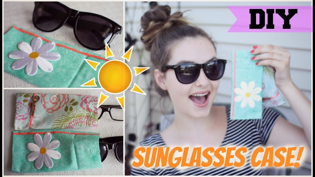 diy sunglasses case! (easy & no sew) - youtube