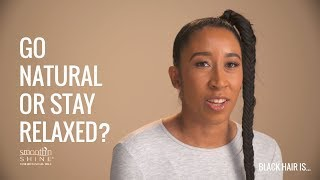 Natural hair vs the perm: Why is natural or relaxed hair not for you?  | Black Hair Is...