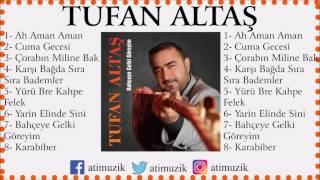 Tufan Altaş - Ah Aman Aman [Enstrümantal] [ © Official Audio ]