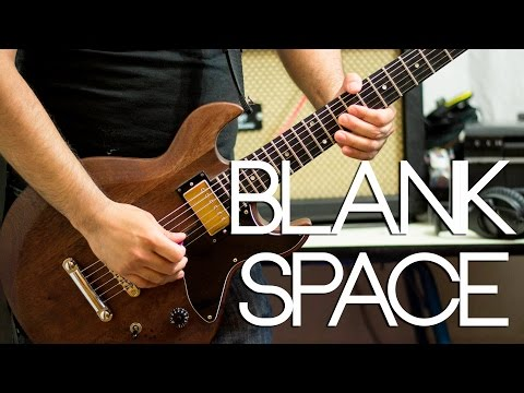 Taylor Swift - Blank Space   Electric guitar cover (playthrough & backing track)