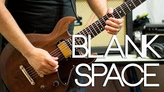 Taylor Swift - Blank Space | Electric guitar cover (playthrough & backing track)