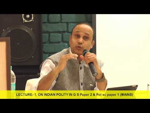 Indian polity - Part -1st by -Ambrish Kumar Paradigm IAS Academy pune & Mumbai