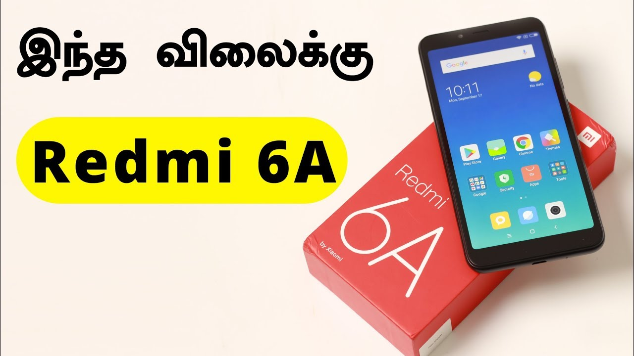 Redmi 6A Unboxing & first impressions   Tamil