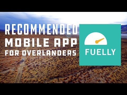 Fuelly: Recommended Automotive Mobile App For Overlanders