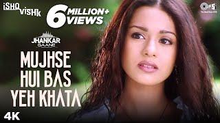 Mujhse Hui Bas Yeh Khata (Jhankar) - Ishq Vishk | Alka Yagnik | Shahid Kapoor & Amrita Rao
