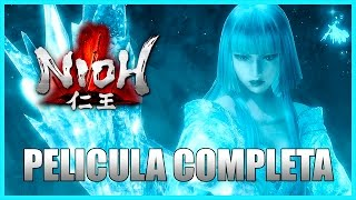 Nioh - Película Completa En Español (Full Movie All Cutscenes)