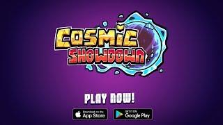 Cosmic Showdown
