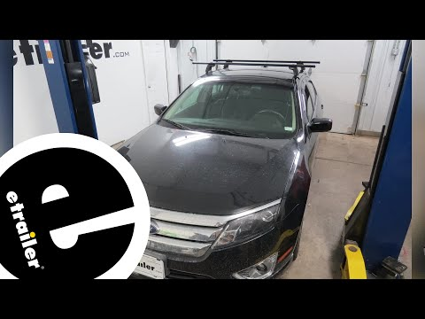 etrailer   Yakima Roof Rack Review - 2011 Ford Fusion