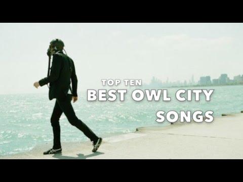 Top Ten Best Owl City Songs
