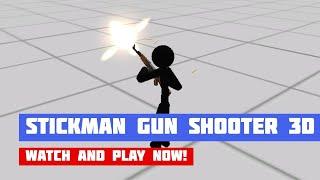 Stickman Gun Shooter 3D · Game · Gameplay