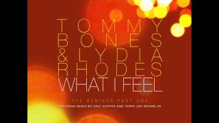 "Tommy Bones & Lydia Rhodes ""What I Feel"" (Terry Lee Brown Jr. Mix)"
