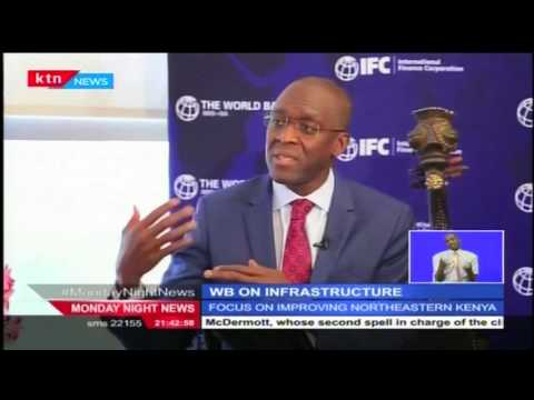 World Bank sets aside 11 trillion Shillings to speed up economic development in NE Kenya