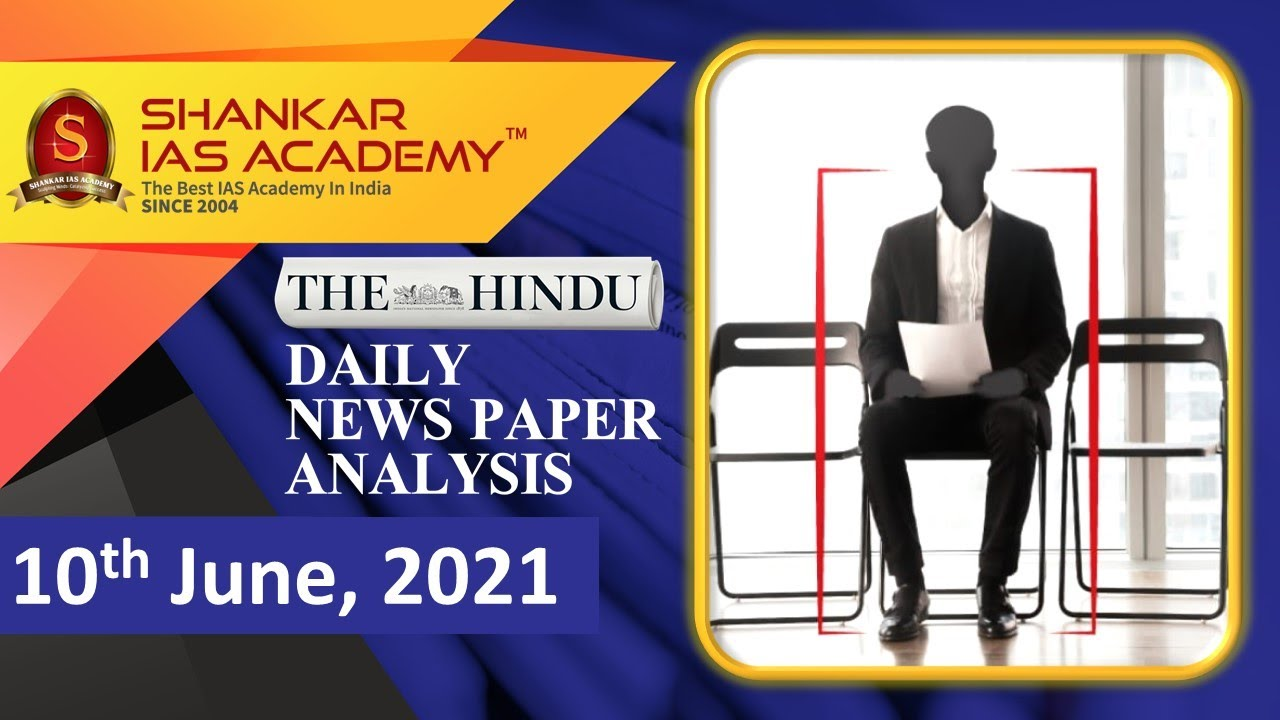 Download The Hindu Daily News Analysis    10th June 2021    UPSC Current Affairs    Prelims 2021 & Mains