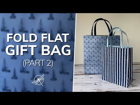 Quick and Easy Fold Flat Gift Bags Part 2