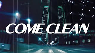 H.E.A.T - Come Clean (Official Lyric Video)
