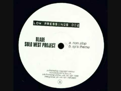 blade solo west project - non stop