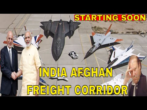 Undeterred by Pak's road block, India Afghan Air Freight corridor to start soon