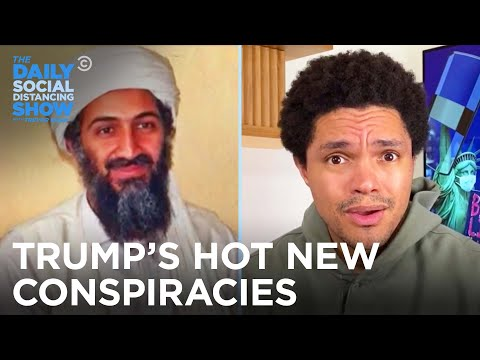 Trump Obsesses Over Hunter Biden and a Bin Laden Conspiracy | The Daily Social Distancing Show