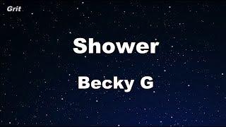 Shower - Becky G Karaoke 【No Guide Melody】 Instrumental
