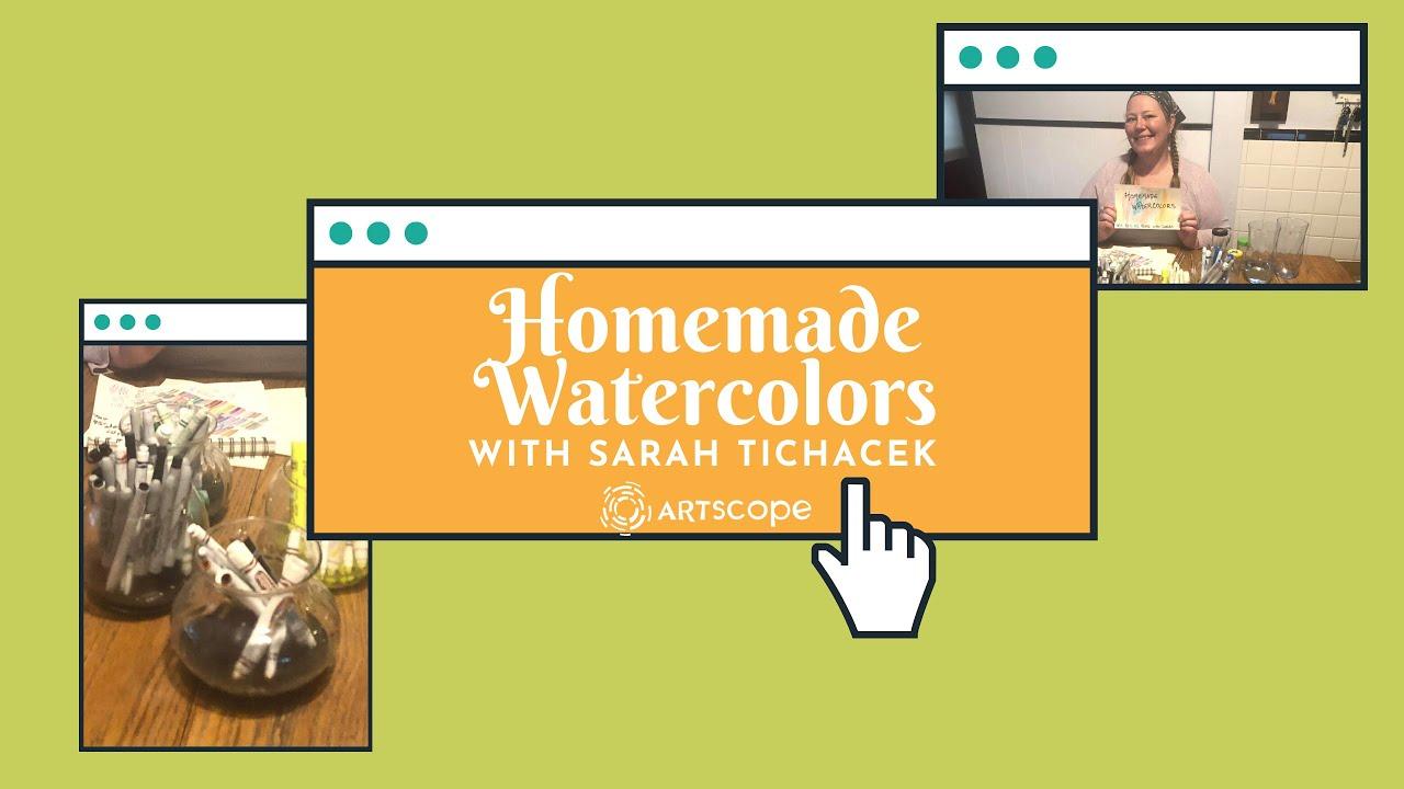 Homemade Watercolors w/Sarah