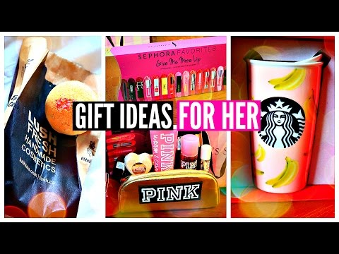 CHRISTMAS GIFT IDEAS 2015: Holiday Gift Guide For Her, Girls, Friends, Mom