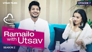 Najir Husen & Alisha Rai सँगै रुदै रुवाए || Ramailo With Utsav Season 2 || Episode_07