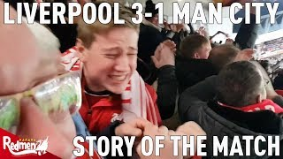 Liverpool v Man City 3-1 | Story of the Match