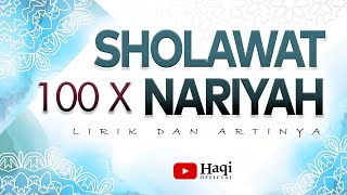 Sholawat Nariyah 100x merdu + Arab dan Terjemah   Haqi Official