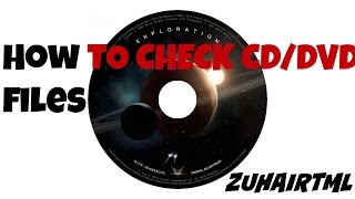 How to check your CD/DVD files